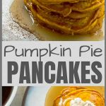 Pumpkin Pie Pancakes Pinterest Pin