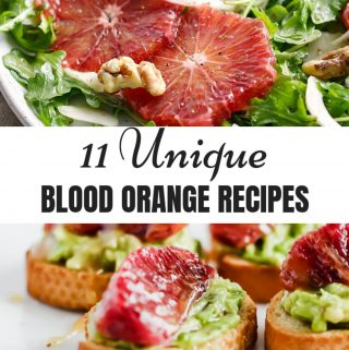 11 Unique Blood Orange Recipes collage