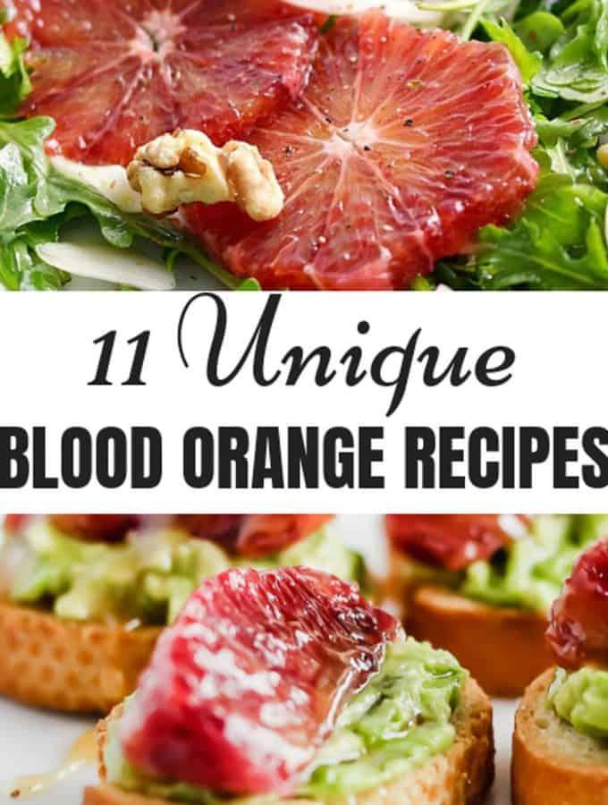 11 Unique Blood Orange Recipes collage
