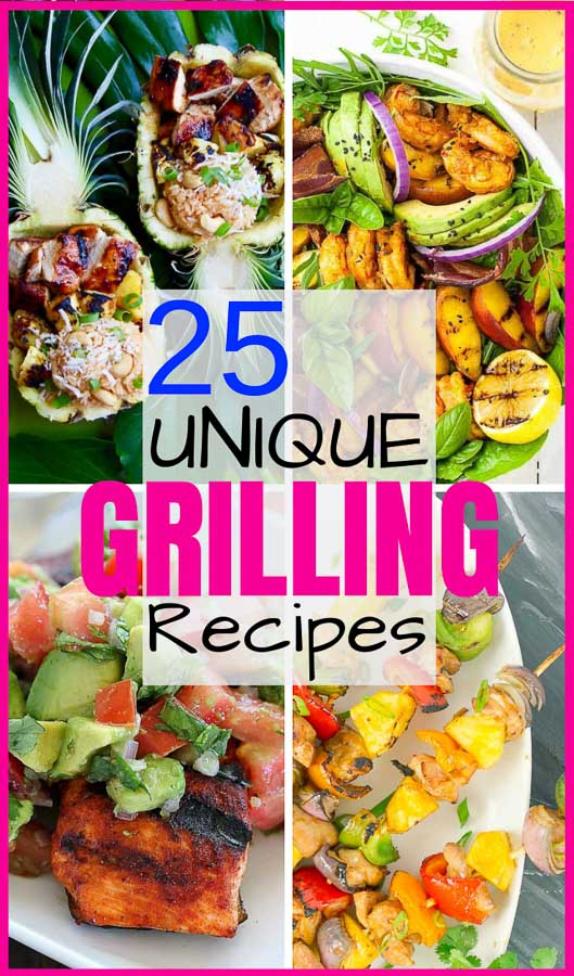 25 Easy and Unique Grilling Ideas and Recipes pinterest pin image