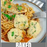 Baked Chicken Ricotta Meatballs Pinterest Pin Image