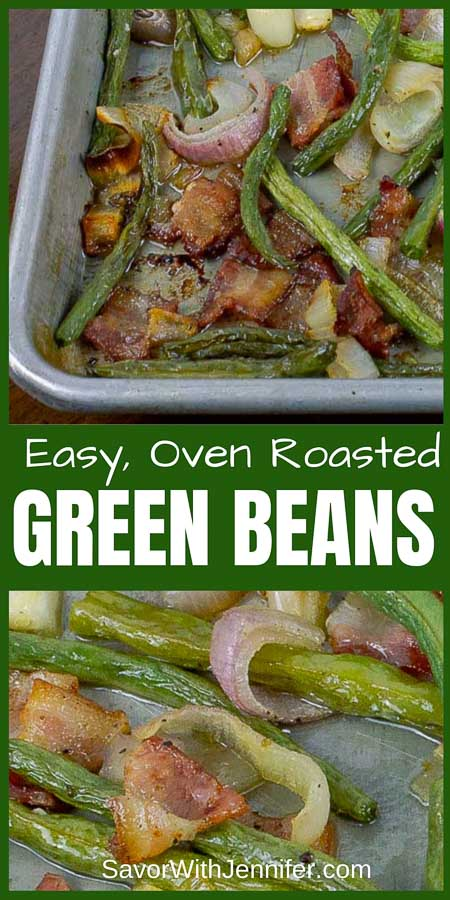 Fresh Roasted Green Beans with Bacon and Shallots Pinterest Pin Image