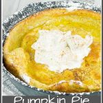 Pumpkin Pie Dutch Baby in a cast iron skillet