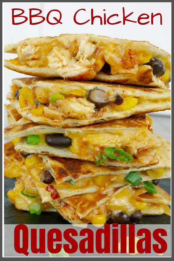 pinterest pin image of Chipotle Barbecue Sauce Chicken Quesadillas