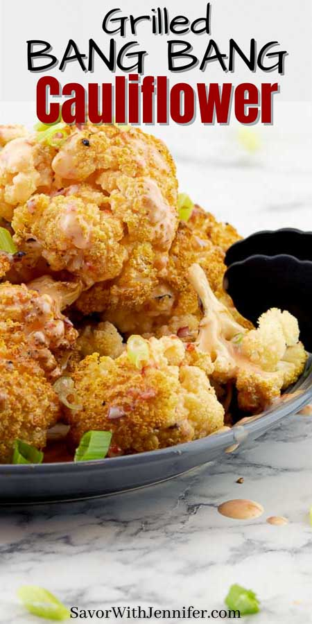 Whole grilled cauliflower with bang bang sauce Pinterest image